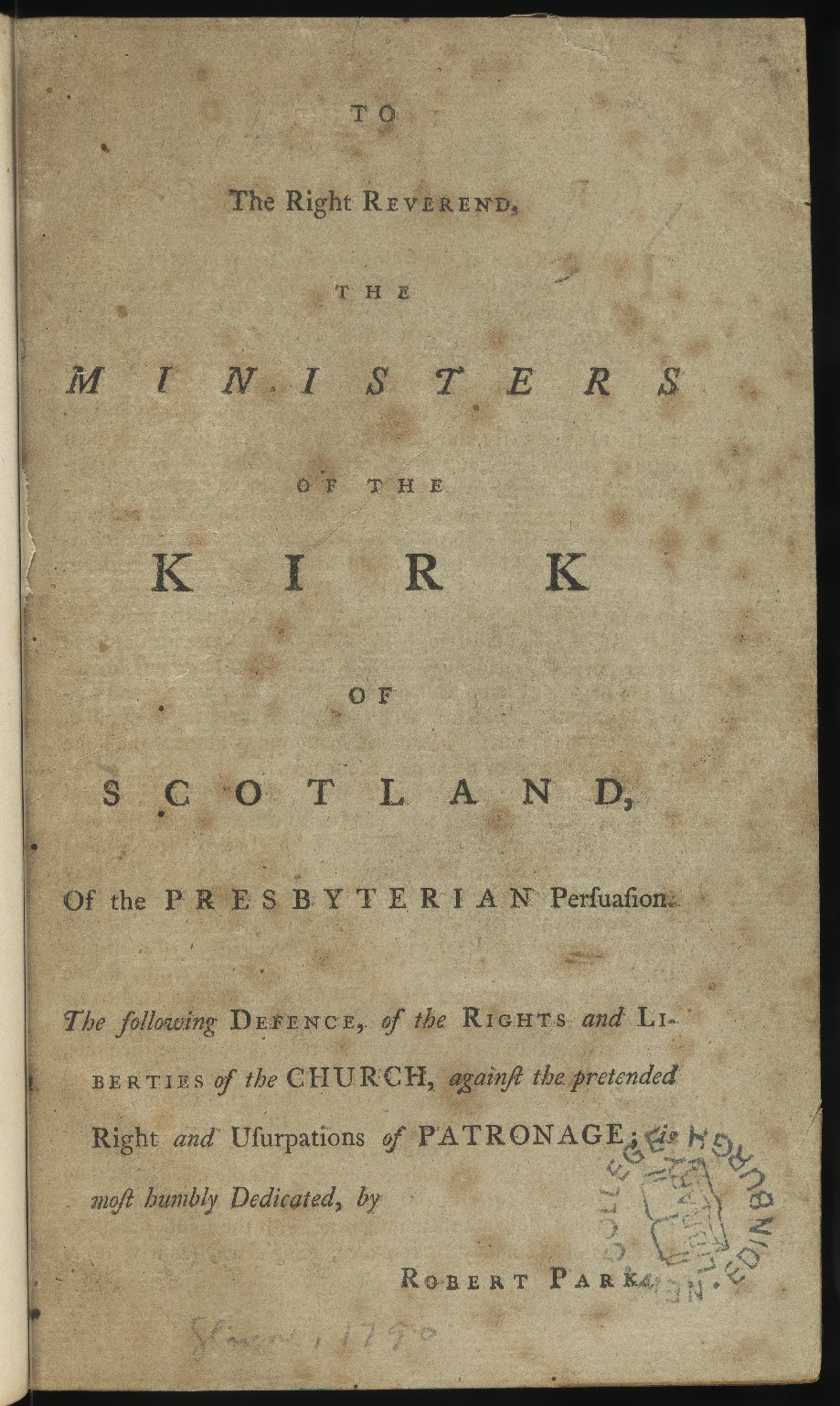 To the Right Reverend, the Ministers of the Kirk of Scotland, Pamphlet 1, title page