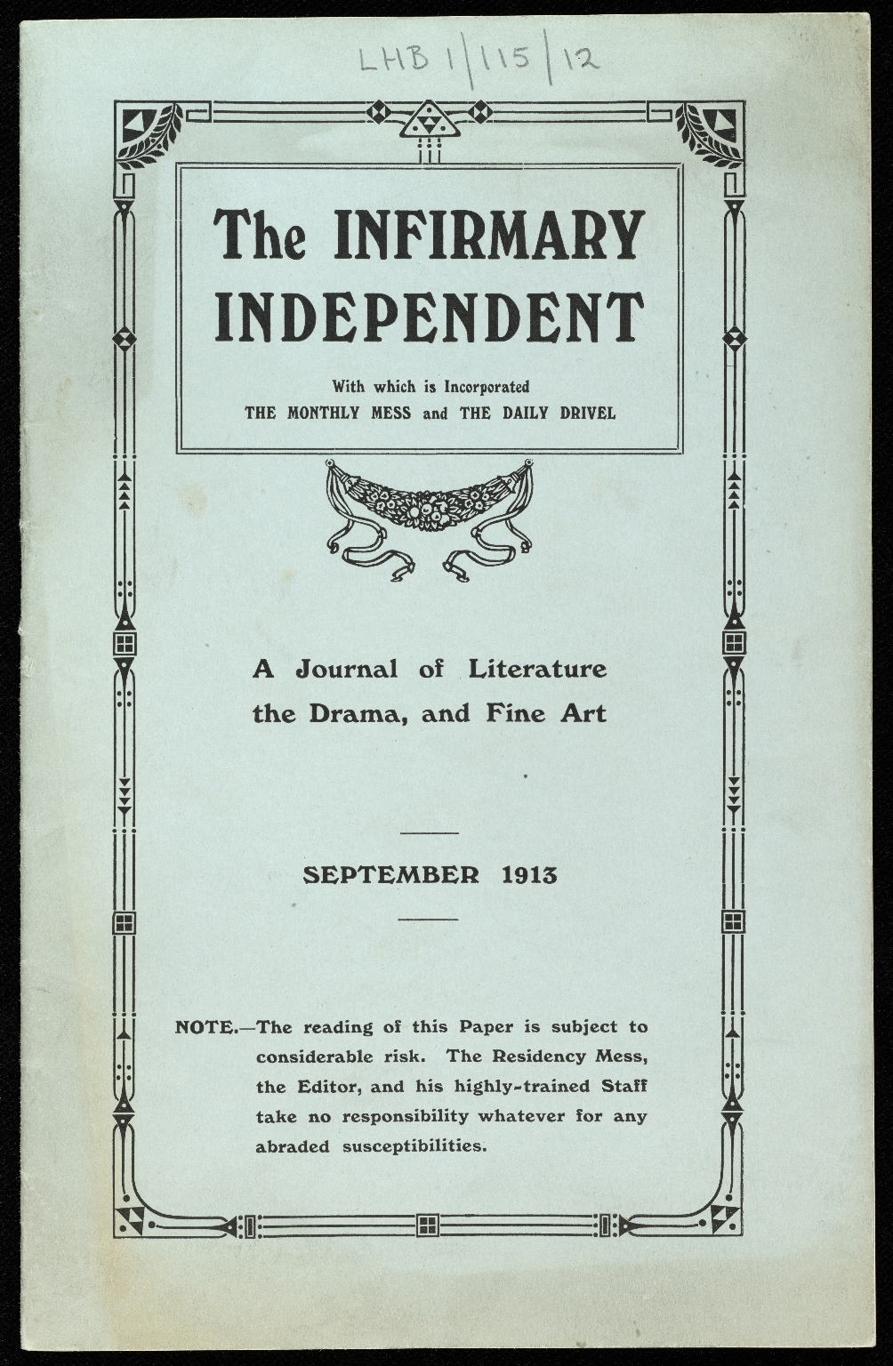 'The Infirmary Independent': Residency Mess magazine.